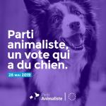 Européennes 2019 : Pour ses 2eme élections, le Parti Animaliste double son score de 2017